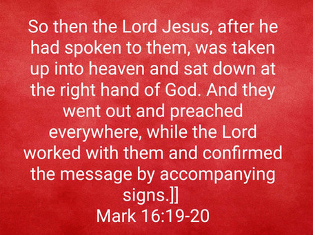 Jesus' Ascension to Heaven, the Gospel Preached Everywhere