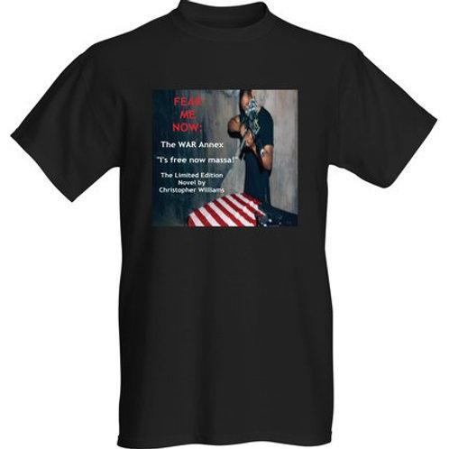 FEAR ME NOW: The War Annex T-Shirt