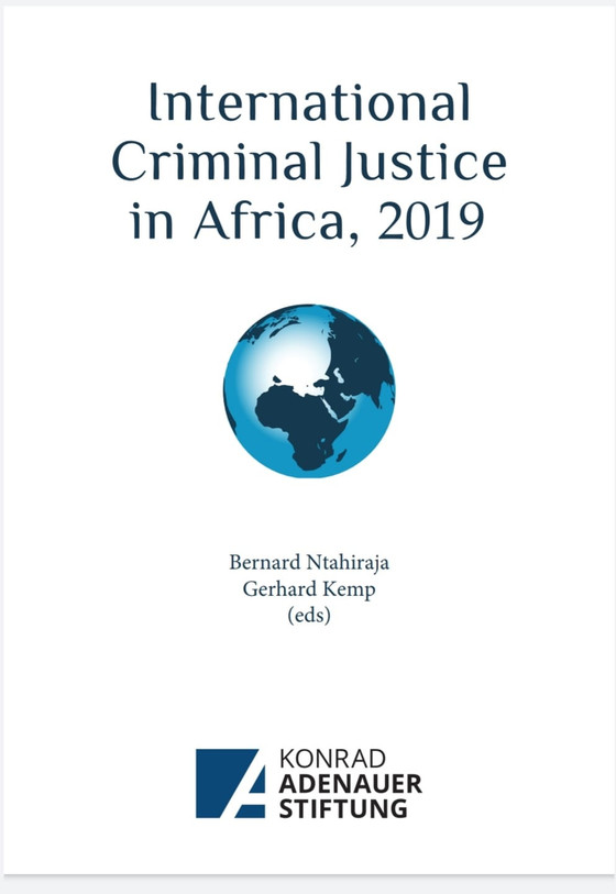 New Publication Alert: International Criminal Justice in Africa, 2019