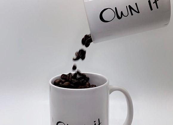 Own It 110z Coffee Mug