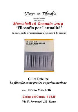Vivere con Filosofia - Roma 16/01/2019 - Gilles Deleuze: La filosofia come pratica e sperimentazione - Bruno Moschetti