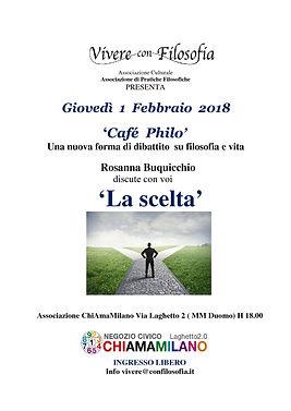 Vivere con Filosofia presenta: Cafè-Philo - La scelta con Prof.ssa Rosanna Buquicchio - Milano 01/02/2018 - Associazione CHIAMAMILANO a Milano