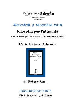 Vivere con Filosofia - 05-12-18 L'arte di vivere. Aristotele - con Roberto Rossi - Casina del Curato Via F. Jacovacci 25 Roma