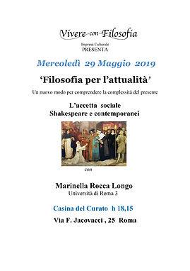 Vivere con Filosofia presenta: L'accetta sociale Shakespeare e contemporanei - Marinella Rocca Longo Università di Roma 3 - 29 maggio 2019 ore 18.15 - Casina del Curato ROMA