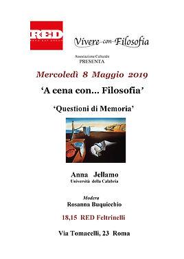 """Vivere con Filosofia presenta: A cena con Filosofia con Anna Jellamo """"Questioni di Memoria"""" - 8 Maggio 2019 ore 18.15 RED Feltrinelli Via Tomacelli 23 ROMA"""