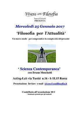 """25-01-2017: L'Associazione Culturale Vivere con Filosofia presenta """"Scienza Contemporanea"""" con Bruno Moschetti - Acting-Lab Via Tunisi n. 16 - Roma"""