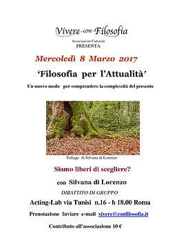 Vivere con Filosofia presenta: Siamo liberi di scegliere? - Silvana Di Lorenzo - Acting Lab via Tunisi 16 - h 18,00 Roma