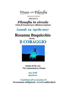 Vivere con Filosofia presenta: Il Coraggio - Rosanna Buquicchio - 24/04/17 h 19.00 Roma - Salotto di He-Art - via Ammannati 4 - Roma