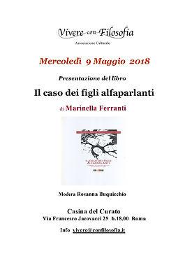 Vivere con Filosofia presenta: Il caso dei figli alfaparlanti - di Marinella Ferranti - Roma 09/05/2018