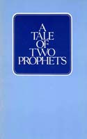 A TALE OF TWO PROPHETS
