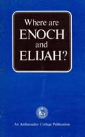 Where are ENOCH and ELIJAH?