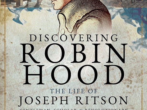 """REVIEW: """"Discovering Robin Hood"""" by Stephen Basdeo, 2021"""