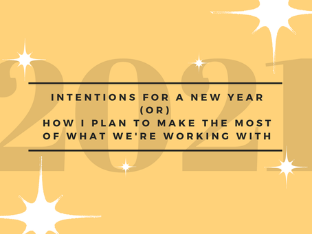 Setting Intentions For a Successful New Year