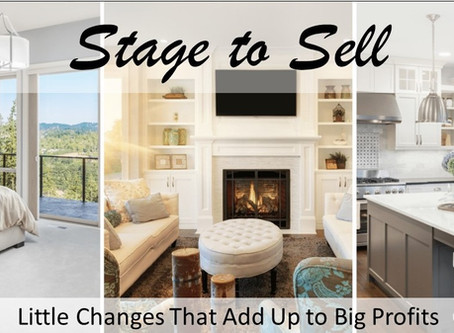 Staging to Sell-Little Changes That Add Up to Big Profits