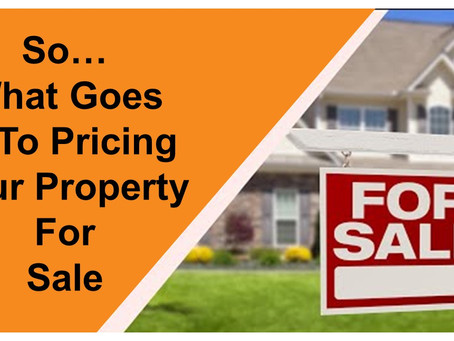 So...What Goes into Pricing Your Property for Sale?