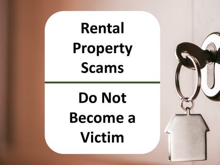 Rental Property Scams-Do Not Become A Victim