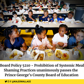 PGCPS Board of Education Passes the No More SHAME Act, authored by Board Member K. Alexander Wallace