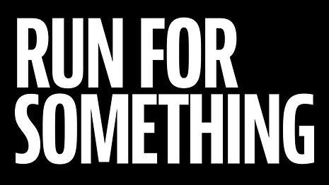 RunForSomething.jpg