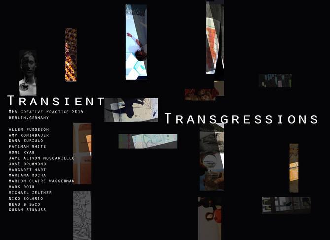 Transient Transgressions