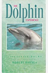 The Dolphin Experience Paperback