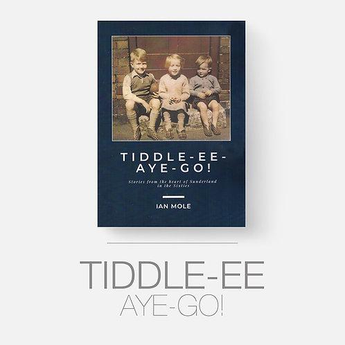 TIDDLE-EE-AYE-GO!