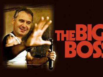The Big Boss...