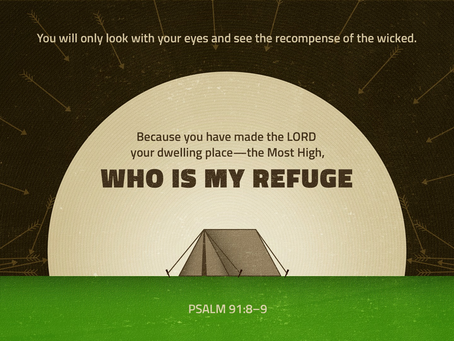 The Lord Our Refuge