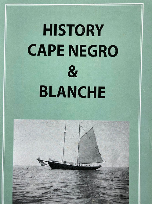 History of Cape Negro & Blanche