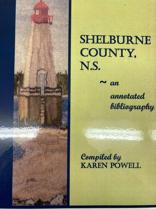 Shelburne County, NS. An Annotated Bibliography