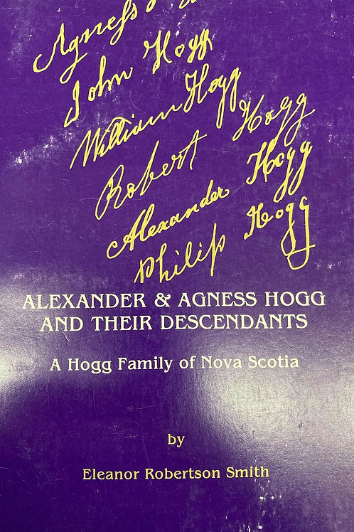 Alexander & Agness Hogg and Their Descendants