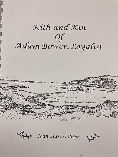 Kith and Kin of Adam Bower, Loyalist