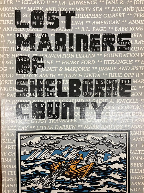 Lost Mariners of Shelburne County Vol. I