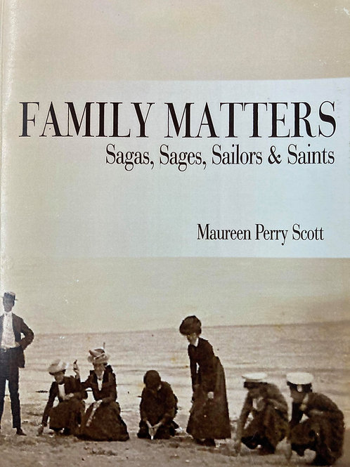 Family Matters; Sagas, Sages, Sailors & Saints