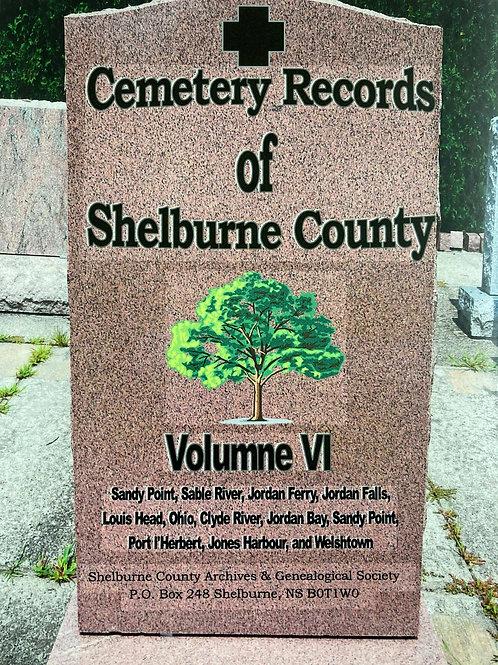 Cemetery Records of Shelburne County Vol. VI