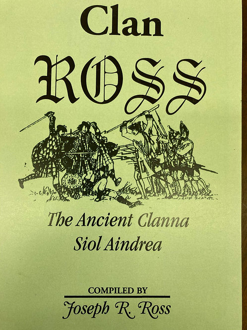 Clan Ross; The Ancient Clanna Siol Aindrea