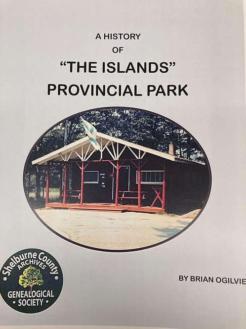 "A History of ""The Islands"" Provincial Park"