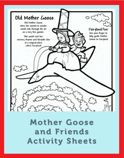 Mother Goose and Friends Activity Sheets