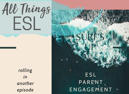Episode Five Live: ESL Parent Engagement