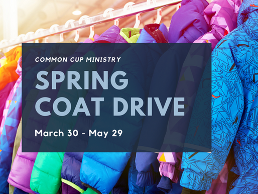 Spring Coat Drive: March 30 - May 29
