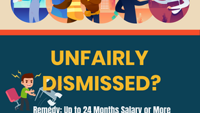 Unfairly Dismissed? An Employee May be Paid Up to 24 months of salary.