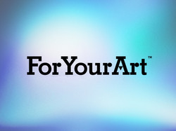 FOR YOUR ART