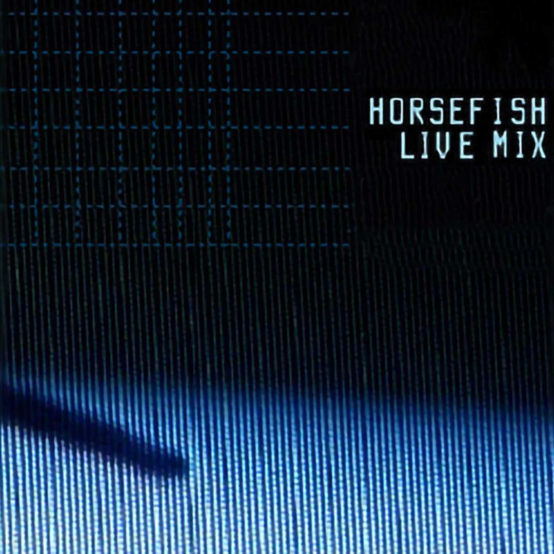 Horsefish (Live Mix Version)