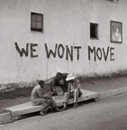 We won't move painted on a wall in defiance of forced evictions.