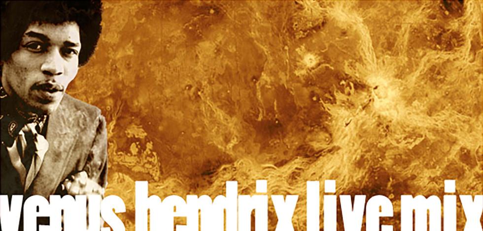 Venus Hendrix Live Mix