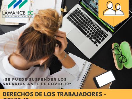 DE LOS DERECHOS DEL TRABAJADOR DURANTE LA EMERGENCIA SANITARIA (COVID-19) EN ECUADOR