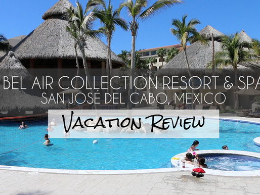 Budget-Friendly Beach Getaway! Bel Air Collection Resort & Spa Los Cabos Review