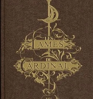 Les Lames du Cardinal de Pierre Pevel