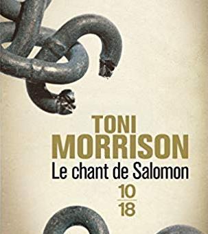 Le chant de Salomon Toni Morrison