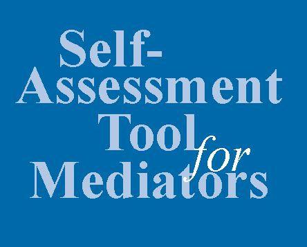 Self Assessment Tool for Mediators