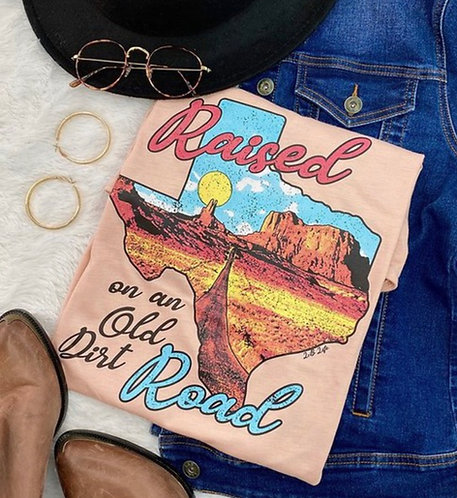 Raised on an Old Dirt Road - Graphic Tee